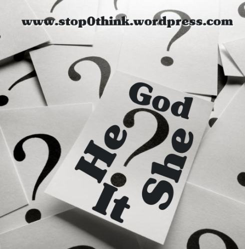 is god he or she or it
